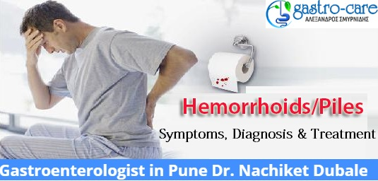 Piles-Hemorrhoids: Symptoms, Diagnosis & Treatment